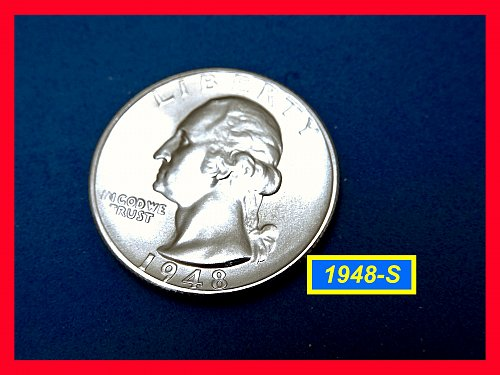 "1948-S Gem  ""Brilliant Uncirculated""  Quarter    (#2719)a"