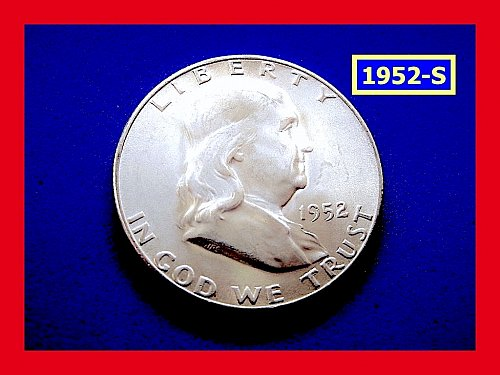 "1952-S Franklin ★  ""UNCIRCULATED"" ★  (#1703)a"
