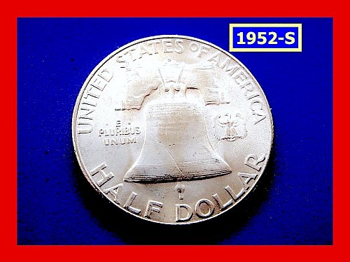 """1952-S Franklin ★  """"UNCIRCULATED"""" ★  (#1703)a"""