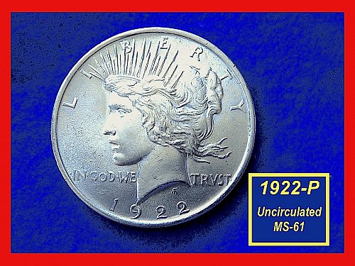 1922-P  PEACE Dollar — UNCIRCULATED  –  (#5407)a
