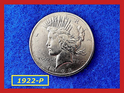 "1922-D PEACE Dollar  ☆ ☆ ☆   ""AU-55"" or Better   (#5284)•"