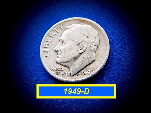 1949-D  Roosevelt  ☆ Circulated   ☆ (#3760)a