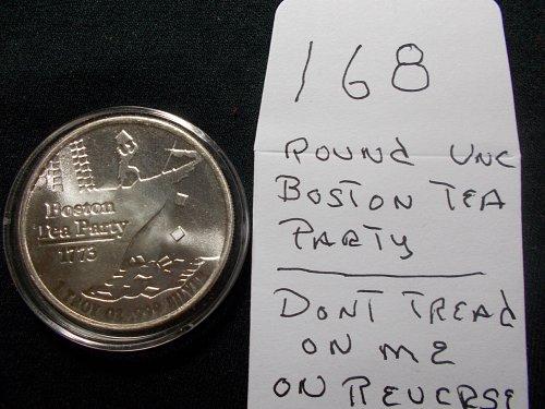 1 OZ SILVER  BOSTON TEA PARTY ROUND UNC,  # 168