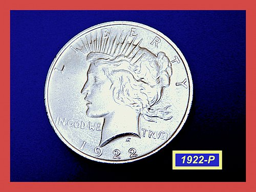 "1922-P  PEACE Dollar — ""About Uncirculated"" Condition –  (#5392)a"
