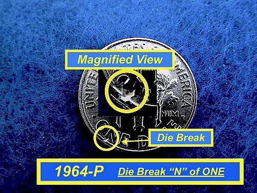 1964-P  ☆  Die Break  ERROR ☆  Uncirculated  ☆  (#3732)a