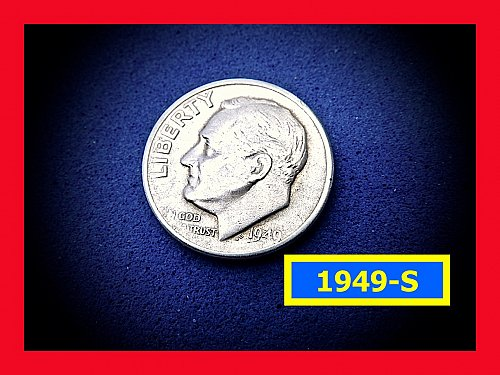 "1949-S Roosevelt Dimes   ☆ ""XF-40""  Condition   ☆   (#3782)a"