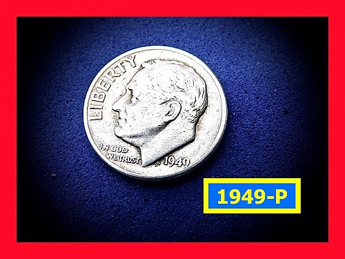 1949-P  Roosevelt  ☆ Circulated  Condition ☆ (#3783)a