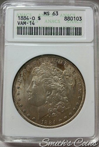 1884 O/O Morgan Dollar ~ ANACS MS 63 ~ VAM 14