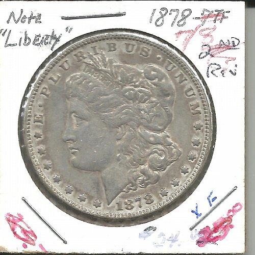 1878   MORGAN DOLLAR  7 over 8 T/F