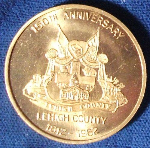 1962 Lehigh Co., PA 150th Anniv., 200th Anniv. Allentown, PA