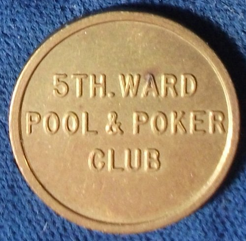 5th Ward Pool & Poker Club Good For 5 Cents, attributed to Brooklyn, NY