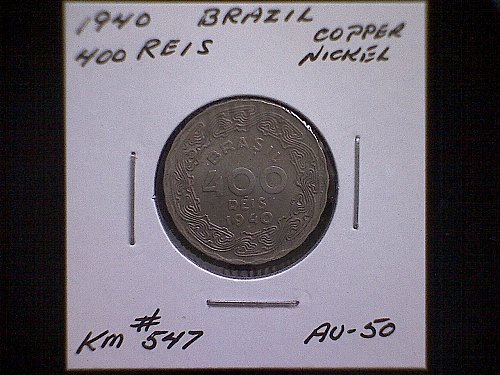 """1940 BRAZIL FOUR HUNDRED REIS  """"WORLD WAR 2"""""""