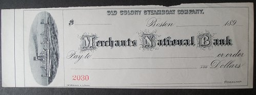 1890's Merchants National Bank, Old Colony Steamboat Comp. Check, Boston
