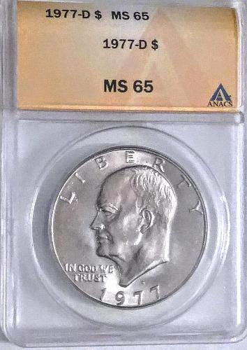 1977D MS 65 ANACS Ike Dollar--Not dull or ugly