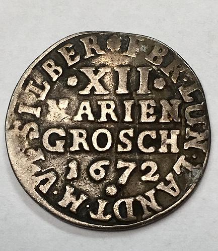 1672 12 Marien Groschen - Brunswick- Luneburg - Calenberg