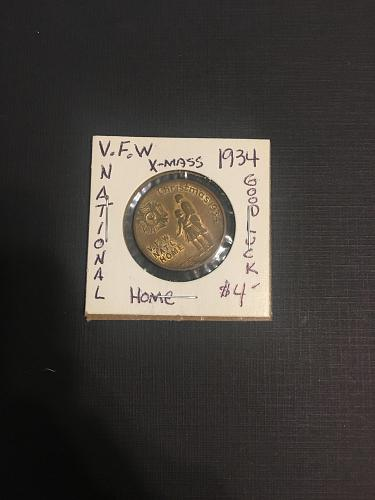 1934 VFW NATIONAL HOME CHRISTMAS TOKEN# 85193 ( NICE TOKEN AT THE AT REDUCED PRI