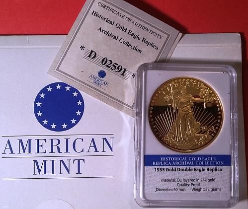 REPLICA  1933 Historical Gold Double Eagle -American Mint Certificate of Authent
