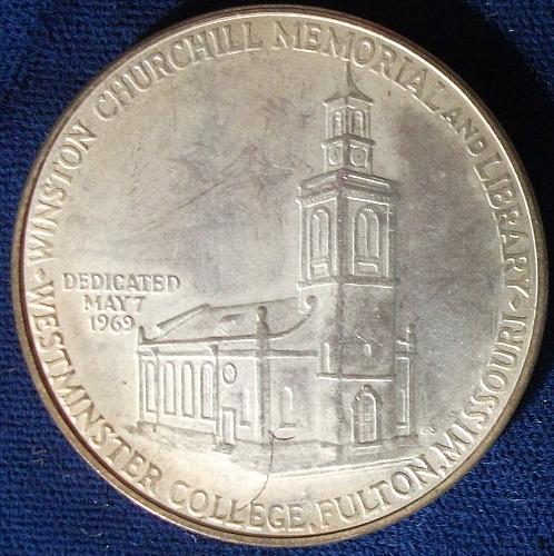1969 Winston Churchill-Westminster College, Fulton, Missouri U.S. Silver Medal