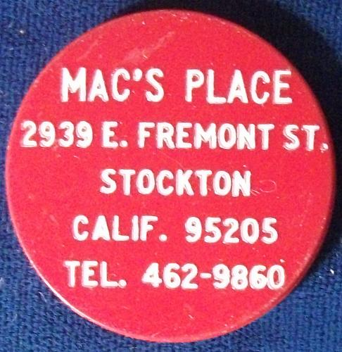 Mac's Place, Good For 40 Cents, Stockton, CA Token