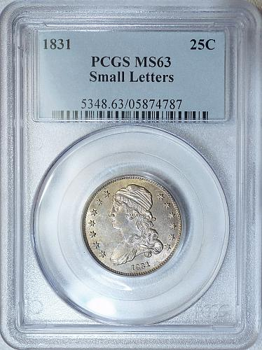 1831 PCGS MS63 PQ Capped Bust Quarter, nicey toned lustrous beauty *VERY SCARCE*