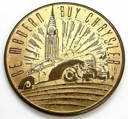 1924-1939 World's Fair Token - Be Modern Buy Chrysler
