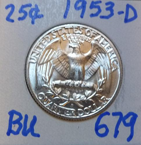 1953-D BRILLIANT UNCIRCULATED Washington Quarter  BU # (679)