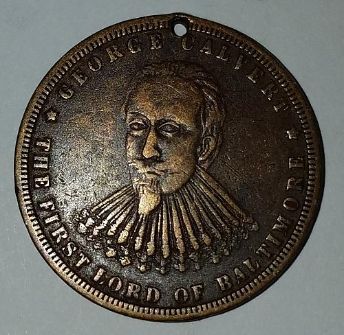 1730-1880 George Calvert First Lord of Baltimore 150th Annv Founding of Baltimor