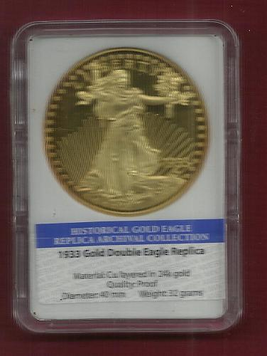 REPLICA  1933 Historical Gold Double Eagle -American Mint (without COA)