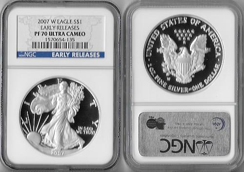 2007 W American Silver Eagle Proof-EARLY RELEASES_ NGC-PF 70 UCAM