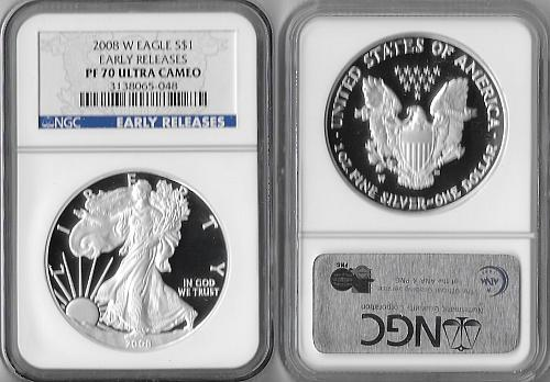 2008 W American Silver Eagle Proof-EARLY RELEASES_ NGC-PF 70 UCAM