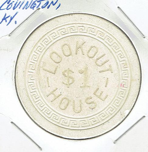 Covington, Kentucky Casino Chip LOOKOUT HOUSE  $1