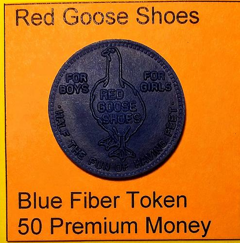 UNCIRCULATED RED GOOSE SHOES BLUE 50 CENT PREMIUM TOKEN