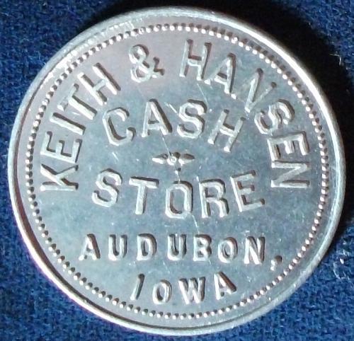 Keith & Hansen Cash Store, Audubon, Iowa, Good For $1.00 In Trade