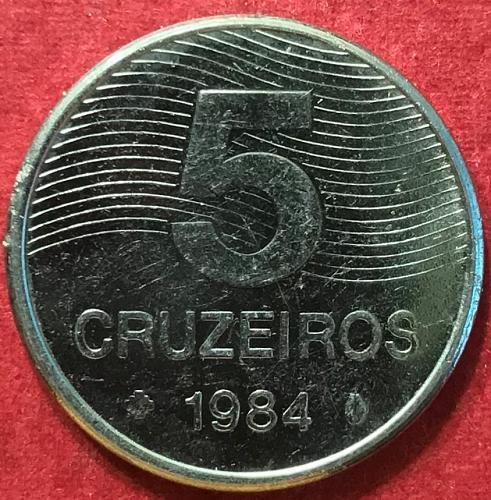 Brazil 1984 = 5 Cruzeiros [#2]