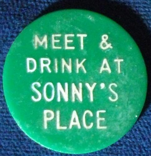 Meet & Drink At Sonny's Place, Good For 15 Cents In Drinks