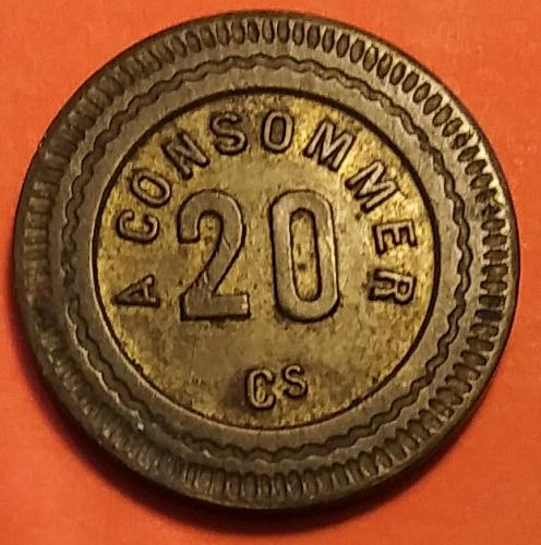 EARLY 1900'S FRENCH CONSOMMER 20 CENTIMES GAMING MACHINE TOKEN