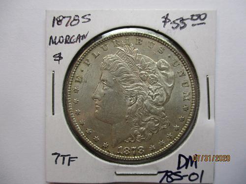1878-S Morgan Dollar.   Item: DM 78S-01