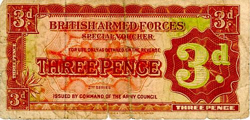 ND 1948 2nd  ISSUE - BRITISH ARMED FORCES THREE PENCE BANKNOTE