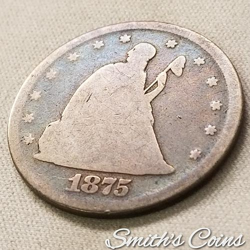 1875 Seated Liberty ~ Twenty Cents ~ 20¢ ~ AG+