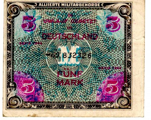 "1944 GERMANY ALLIED OCCUPATION ""WORLD WAR 11""  FIVE FUNF MARK"