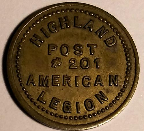 AMERICAN LEGION POST 201 HIGHLAND GOOD FOR 10 CENTS IN TRADE TOKEN