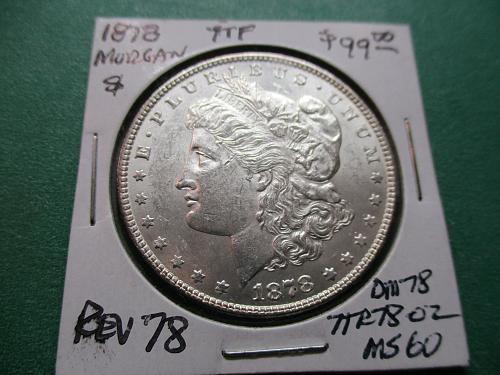 1878 7TF Rev 78  MS60 Morgan Dollar.  Item: DM 787TR78-02.