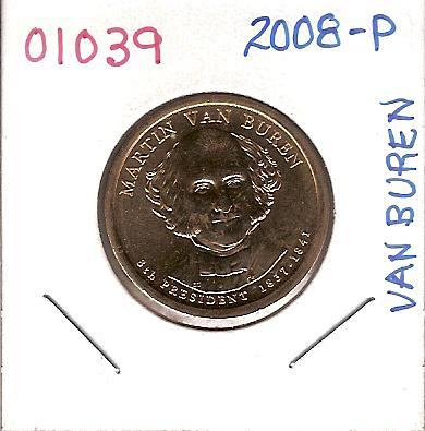 2008 Presidential Martin Van Buren