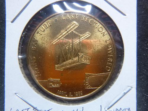 TRANS-BAY TUBE LAST SECTION 4 3 1969 COMMEMORATIVE COIN
