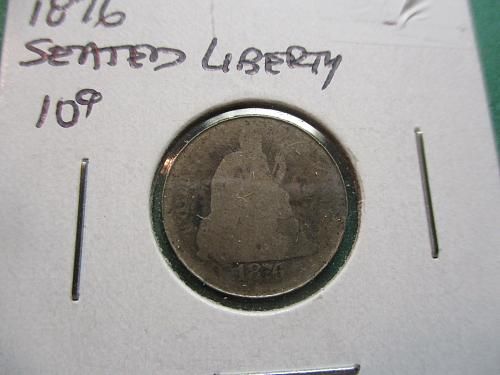 1876  AG3 Seated Liberty Dime.  Item: 10 S76-01.