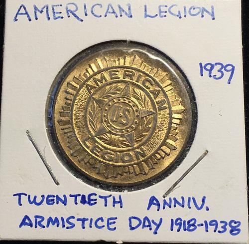 American Legion 1939  Twentieth Anniv.  Armistice Day 1918 to 1938