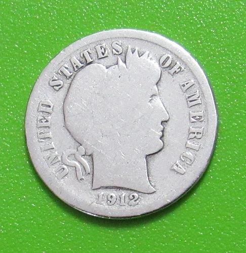1912 10 Cents - Silver Barber Dime