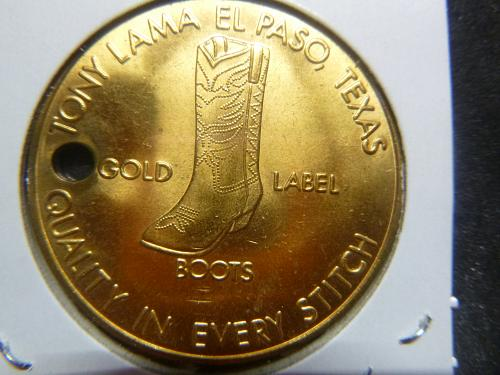 TONY LAMA QUALITY BOOTS OVER 60 YEARS TOKEN