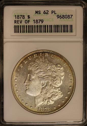 1878 Morgan Reverse of 1879 ANACS MS62PL Light Gold Rim Toning
