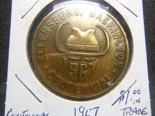 ELLENBURG WASHINGTON 1967 BICENTENNIAL ONE DOLLAR IN TRADE TOKEN